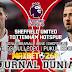 Prediksi Sheffield United Vs Tottenham Hotspur 03 Juli 2020 Pukul 00.00 WIB