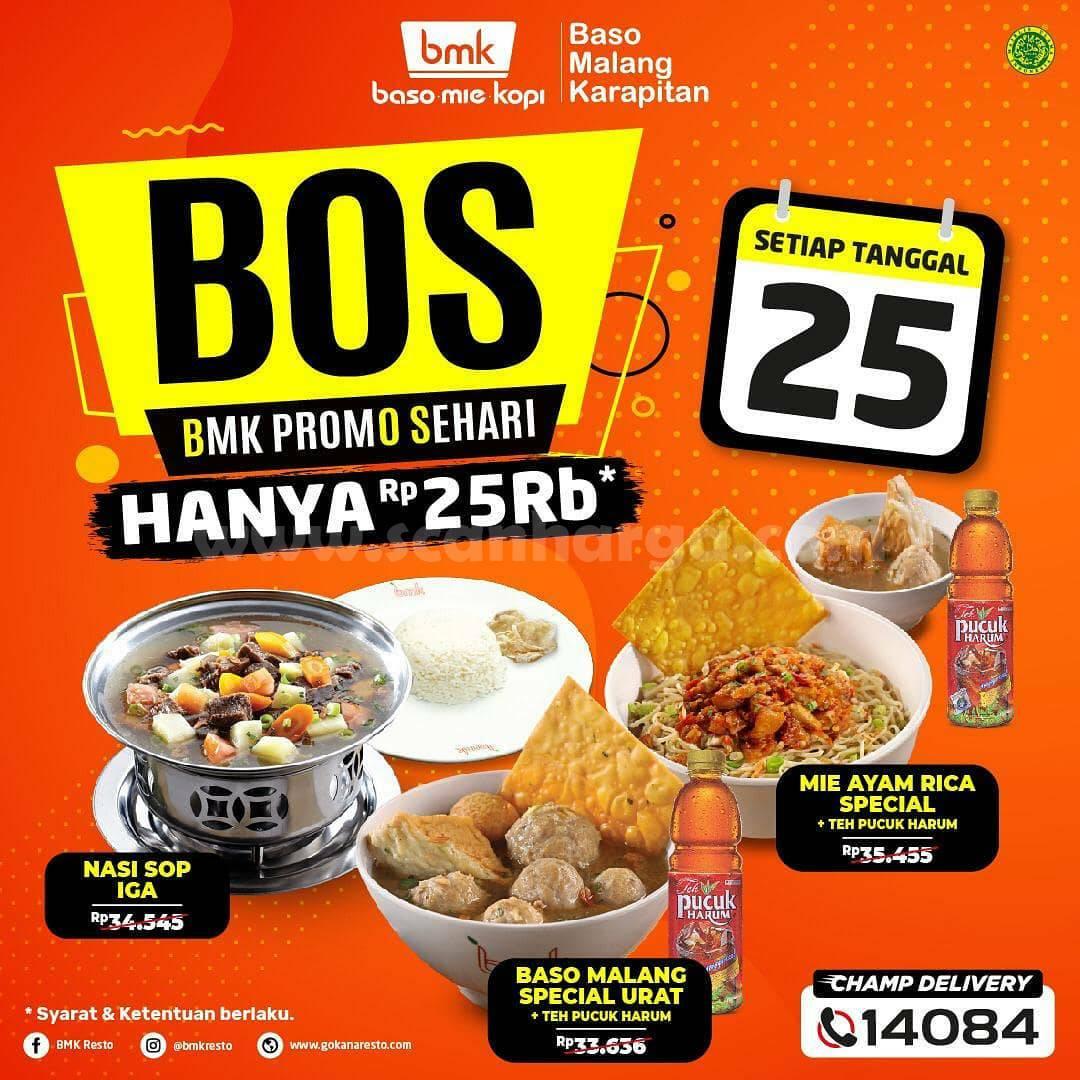 Promo bmk Resto: Paket BOS [BMK Promo Sehari] Hanya Rp 25.000 setiap Tanggal 25