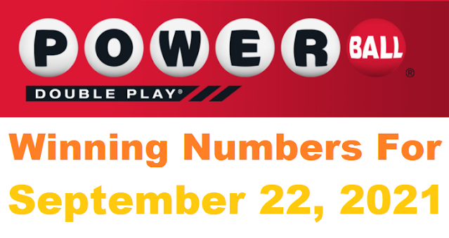 PowerBall Double Play Winning Numbers for September 22, 2021