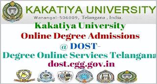 Dost KU Degree Online Admissions  2017 - 18 Kakatiya University Degree Notification
