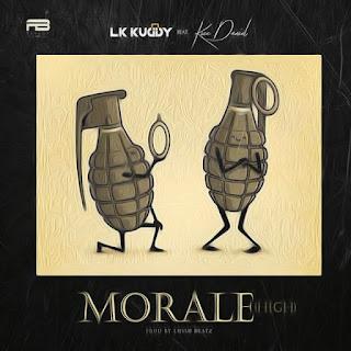 [Music] LK Kuddy Ft. Kizz Daniel – Morale
