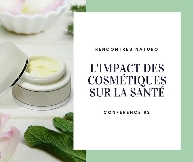 Conférence #2 : L'impact des cosmétiques sur notre santé