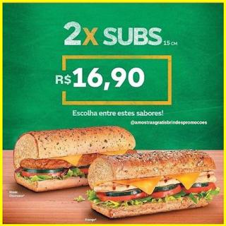 Promoção Subway 02 Subs por R$ 16,90
