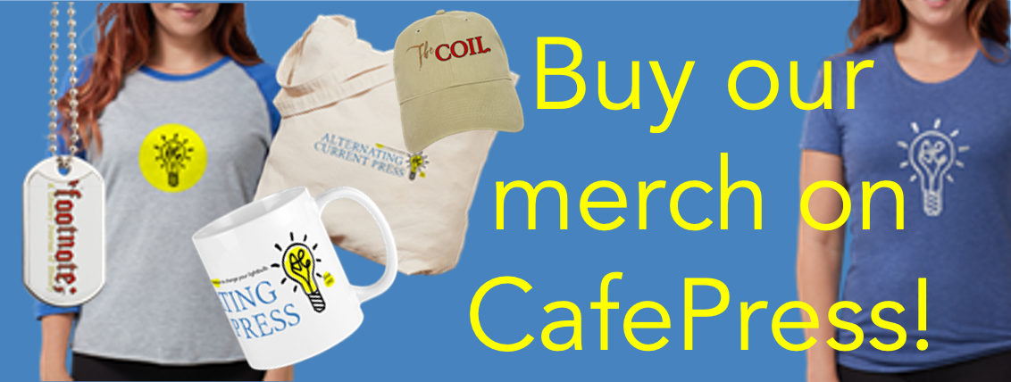 Buy our merchandise at CafePress