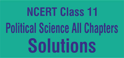NCERT Solutions for Class 11 Political Science All Chapters