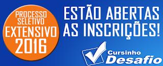 http://www.cursinhodesafio.com.br/2015/11/faca-sua-inscricao-no-processo-seletivo_15.html