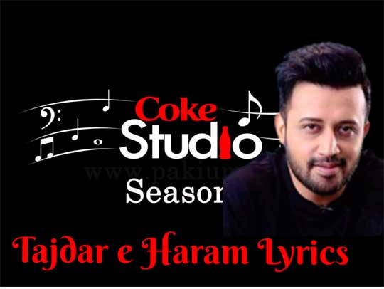 Lyrics of Tajdar E Haram | Atif Aslam - Lyrics Hunts