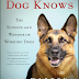 ebook:What the Dog Knows. The Science & Wonder of Working Dogs.
