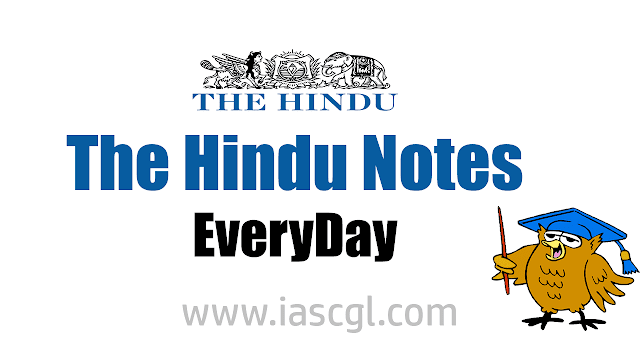 The Hindu Notes for 21 August 2018