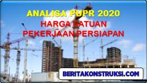 Analisa PUPR - Harga Satuan Pekerjaan Persiapan 2020