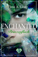 https://ruby-celtic-testet.blogspot.com/2018/02/enchanted-prinzenfluch-von-jess-a.-loup.html
