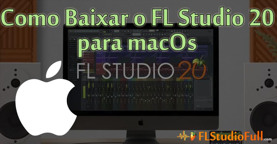 Como Baixar o FL Studio 20 para Mac | Agora é Oficial