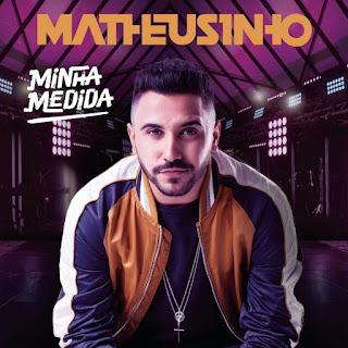 Matheusinho - Me namora