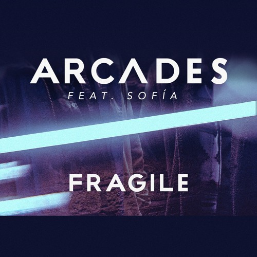 "ARCADES Unveil New Single ""Fragile"" ft. Sofia"