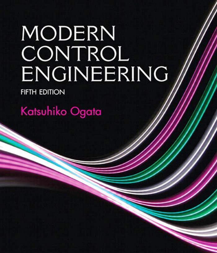 Modern Control Engineering, 5th Edition – Katsuhiko Ogata