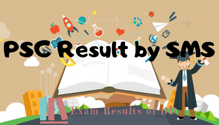 PSC Result 2019 by SMS, Ebtedayee Result 2019 by SMS, PSC Result 2019 by Mobile SMS, Ebtedayee Result 2019 by Mobile SMS