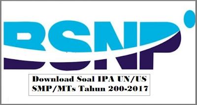 Download Soal IPA UN/US SMP/MTs Tahun 200-2017