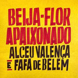 Beija-Flor Apaixonado – Alceu Valença e Fafá De Belém Mp3