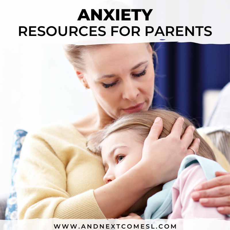 Anxiety resources for parents