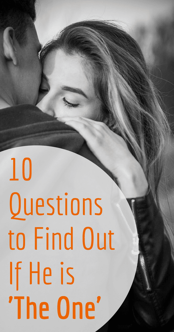 10 Questions To Find Out If He's The One