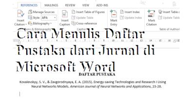 Cara Menulis Daftar Pustaka dari Jurnal di Microsoft Word
