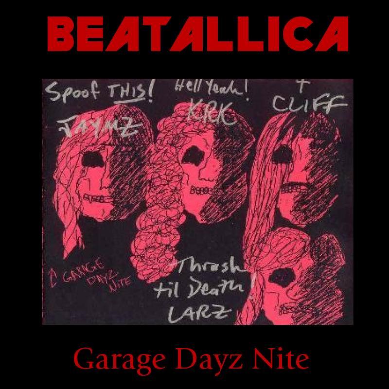 beatallica a garage dayz nite
