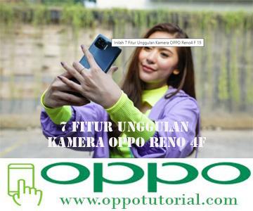 7 Fitur Unggulan Kamera OPPO Reno 4F