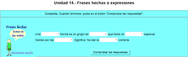 http://www.ceiploreto.es/sugerencias/cplosangeles.juntaextremadura.net/web/curso_3/vocabulario_3/frases_hechas_3/frases01.htm