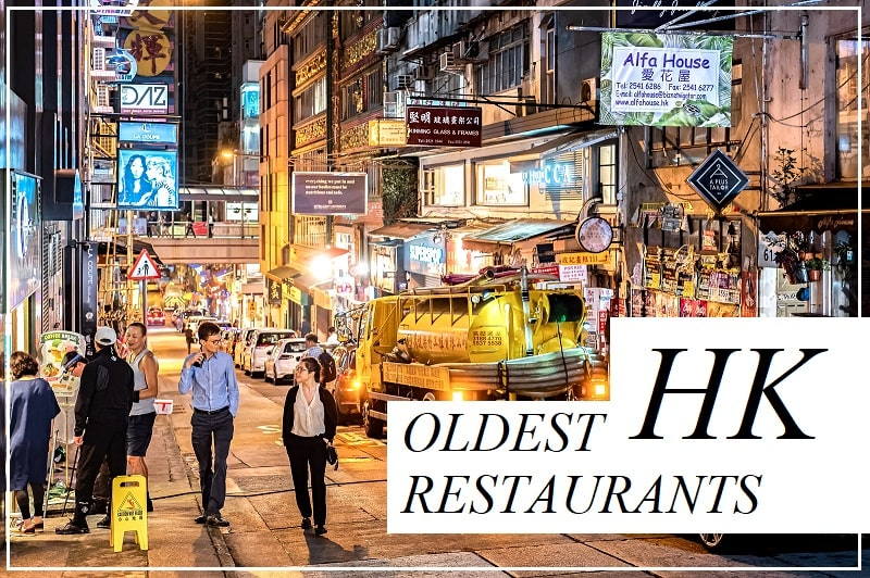 5 Oldest Restaurants in Hong Kong that you must experience now! (before it's too late)