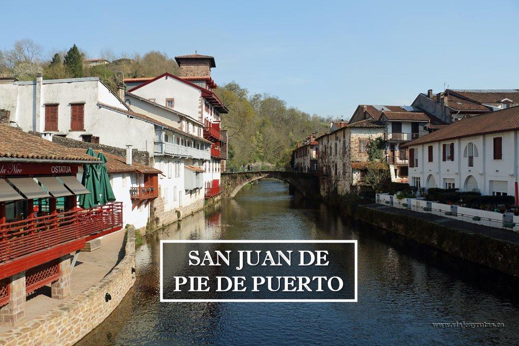 Qué ver en San Juan Pie de Puerto País Vasco Francés
