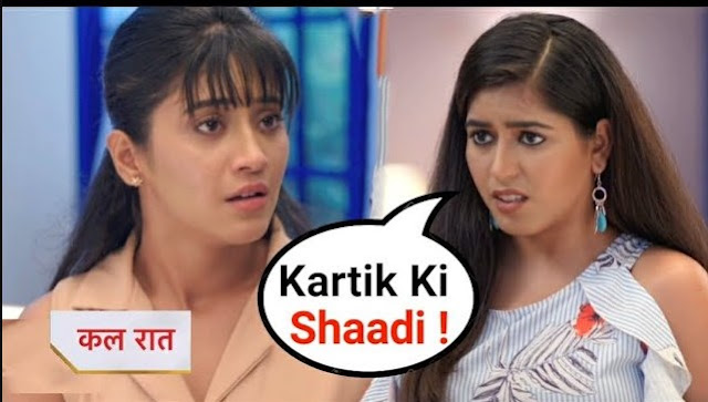 OH No! Naira fails to bear Kartik Vedika's marriage news in Yeh Rishta Kya Kehlata