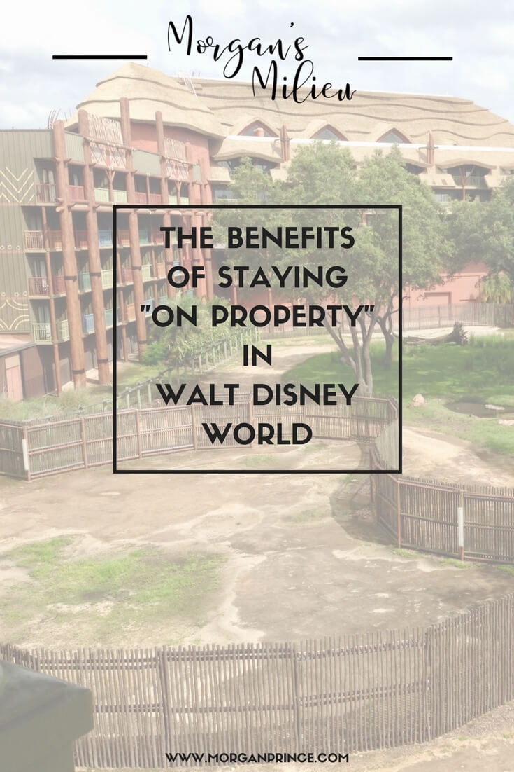 "Are you about to book a holiday to Walt Disney World but not sure where to stay? Here are some benefits if you stay ""on property"" in Walt Disney World."