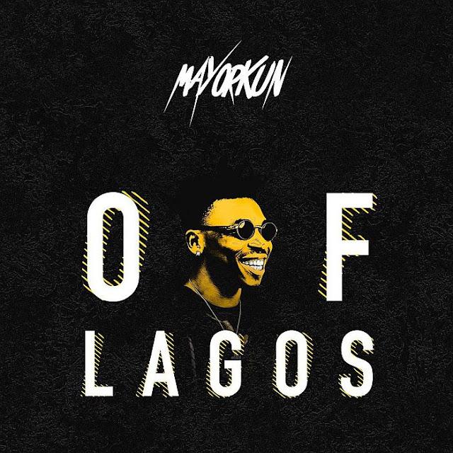 Mayorkun – Of Lagos [Download VIDEO]