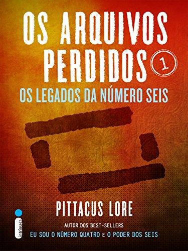 Os Arquivos Perdidos Pittacus Lore