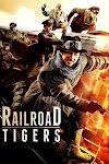 Railroad Tigers 2016 x264 720p WebHD Hindi THE GOPI SAHI