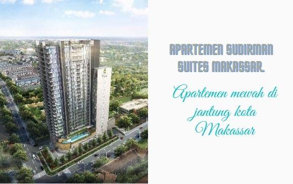 lebih lengkap tentang Apartemen Sudirman Suites Makassar