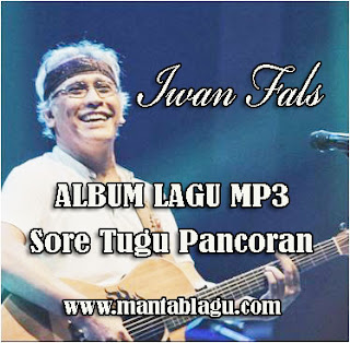 Download Lagu Iwan Fals Mp3 Full Album Sore Tugu Pancoran Rar