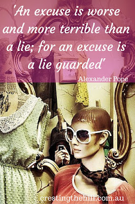 an excuse is a lie guarded