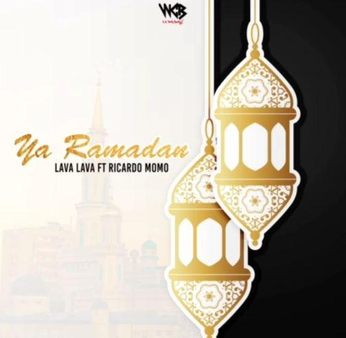 Lava Lava & Ricardo Momo - Ya Ramadan (Ramadhan)