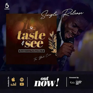 Budding Christian contemporary music group ' The Blood Crew ' has released another soul-lifting medley dubbed Taste and See...
