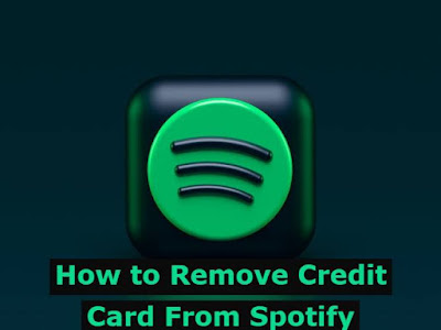 How to Remove Credit card from Spotify Complete Guide you Step by Step