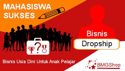 Bisnis Untuk Anak Pelajar System Dropship Bmgshop