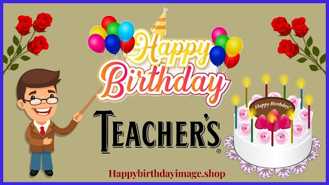 birthday wishes for teacher on facebook