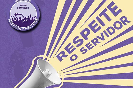 Sismmar lançou campanha contra o aumento da alíquota do servidor. Café com Jornalista
