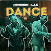 [Music] Mayorkun Ft. L.A.X – Dance (Oppo)