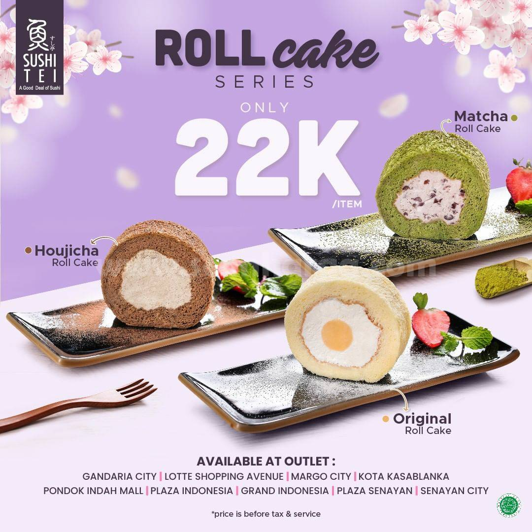 Promo SUSHI TEI Roll Cake Series harga spesial hanya Rp. 22.000