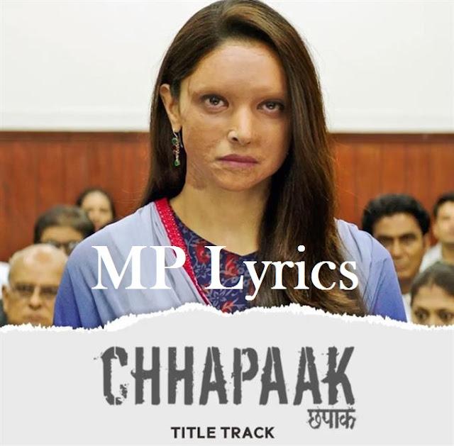 new hindi song | [Arijit Singh] Chhapaak song video & mp3 download | download hindi song | Chhapaak [Arijit Singh] Lyrics