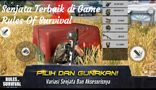 Senjata terkuat Rules Of Survival