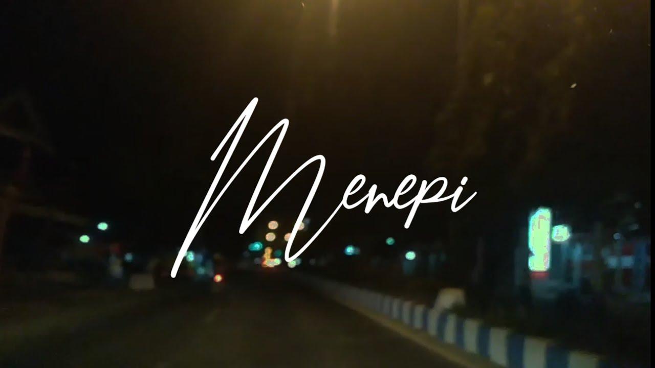 Lirik Lagu Menepi - Ngatmombilung + MP3