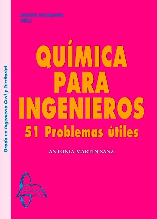 Química para ingenieros 51 problemas útiles – Antonia Martín Sanz